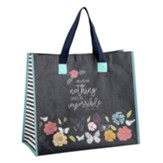 Nothing Shall Be Impossible, Tote Bag