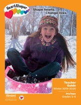 HeartShaper: PreTeen Teacher Guide, Winter 2019-20