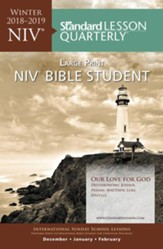 Standard Lesson Quarterly: NIV ® Bible Student Large Print, Winter 2018-19