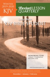 Standard Lesson Quarterly: KJV Large Print Bible Student, Winter 2019-20