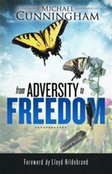 From Adversity to Freedom - eBook