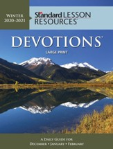 Standard Lesson Resources: Devotions ® Large Print Edition Winter 20-21