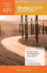 Standard Lesson Quarterly: KJV Large Print Bible Student, Spring 2020