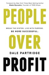People Over Profit: Break the System, Live with Purpose, Be More Successful - eBook