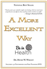 A More Excellent Way: Be in Health--Book and DVD