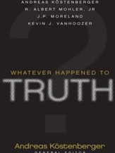 Whatever Happened to Truth? - eBook