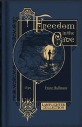 Freedom in the Cave: A Story for the  Young