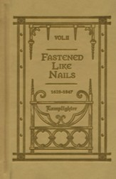 Fastened Like Nails Vol. 2