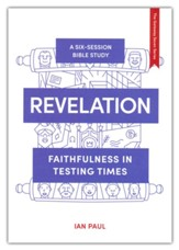 Revelation: Faithfulness in Testing Times