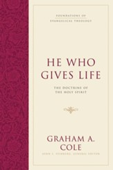 He Who Gives Life: The Doctrine of the Holy Spirit - eBook