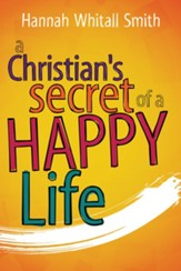 A Christian's Secret of a Happy Life - eBook