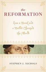 The Reformation: How a Monk and a Mallet Changed the World - eBook