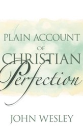 A Plain Account of Christian Perfection - eBook