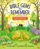 Bible Gems to Remember Illustrated Bible: 52 Stories with Easy Bible Memory in 5 Words or Less - Slightly Imperfect
