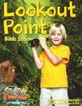 Lookout Point Bible Stories, Grades 1 & 2 (Ages 6-8)