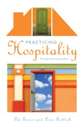 Practicing Hospitality: The Joy of Serving Others - eBook