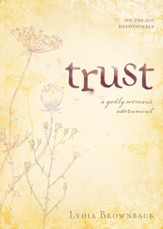 Trust: A Godly Woman's Adornment - eBook