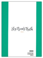 CSB She Reads Truth Bible--hardcover cloth over board, green (indexed)