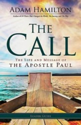The Call - Leader Guide: The Life and Message of the Apostle Paul - eBook