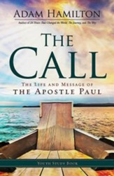 The Call - Youth Study Book: The Life and Message of the Apostle Paul - eBook