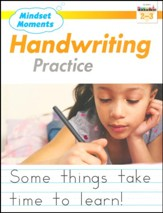 Mindset Moments: Handwriting  Practice, Grades 2-3