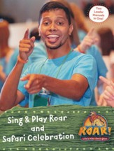 Roar: Sing & Play Celebration Leader Manual