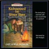 Kidnapped by River Rats: A Story of  William & Catherine Booth and the Salvation Army