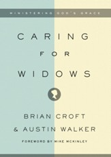 Caring for Widows: Ministering God's Grace - eBook