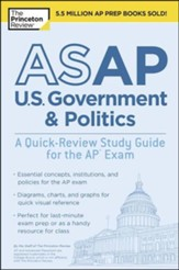ASAP U.S. Government & Politics: A  Quick-Review Study Guide for the AP Exam