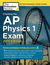 Cracking the AP Physics 1 Exam, 2019  Edition
