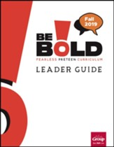 Be Bold Leader Guide, Fall 2019