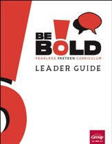 Be Bold Leader Guide, Summer 2020
