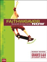 FaithWeaver NOW: Grades 5 & 6 Bible Buzz Student Book, Winter 20-21