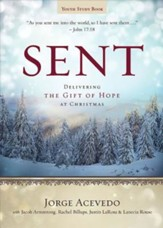 Sent Youth Study Book: Delivering the Gift of Hope at Christmas - eBook
