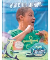 Anchored: Director Manual