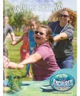 Anchored: Anchors Away Play Leader Manual