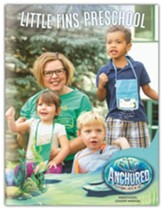 Anchored: Little Fins Preschool Leader Manual