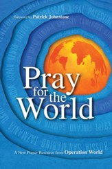 Pray for the World: A New Prayer Resource from Operation World - eBook