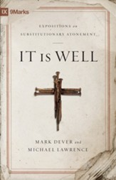 It Is Well: Expositions on Substitutionary Atonement - eBook