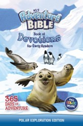 NIrV Adventure Bible Book of Devotions for Early Readers, Polar Exploration Edition: 365 Days of Adventure