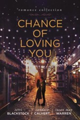Chance of Loving You - eBook