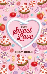 NIV God's Sweet Love Holy Bible, Hardcover, Comfort Print
