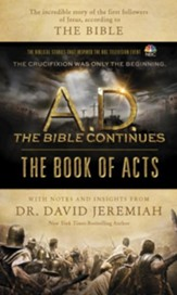 A.D. The Bible Continues: The Book of Acts: The Incredible Story of the First Followers of Jesus, according to the Bible - eBook