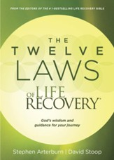 The Twelve Laws of Life Recovery: God's Wisdom and Guidance for Your Journey - eBook