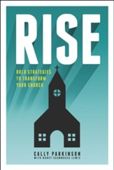 Rise: Bold Strategies to Transform Your Church - eBook