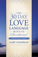 The 30-Day Love Language Minute Devotional Volume 2 - eBook
