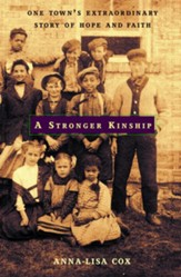 A Stronger Kinship: One Town's Extraordinary Story of Hope and Faith - eBook