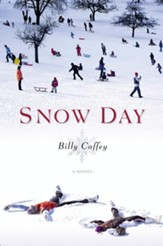 Snow Day: A Novel - eBook