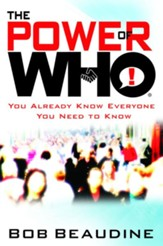The Power of Who: You Already Know Everyone You Need to Know - eBook