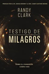Testigo de Milagros, Eyewitness to Miracles